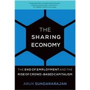 The Sharing Economy by Sundararajan, Arun, 9780262034579