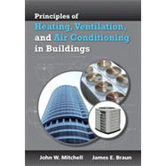 Principles of Heating, Ventilation, and Air Conditioning in Buildings 9780470624579U