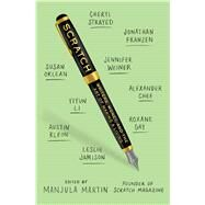 Scratch Writers, Money, and the Art of Making a Living by Martin, Manjula, 9781501134579