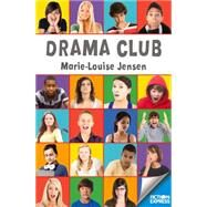 Drama Club by Jensen, Marie-louise, 9781783224579