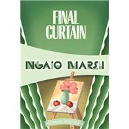 Final Curtain by Marsh, Ngaio, 9781937384579