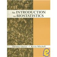 An Introduction to Biostatistics by Glover, Thomas; Mitchell, Kevin, 9781577664581