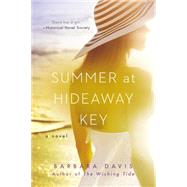 Summer at Hideaway Key by Davis, Barbara, 9780451474582