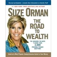 Road to Wealth : The Answers You Need to More Than 2,000 Personal Finance Questions by Orman, Suze (Author), 9781594484582