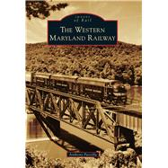 The Western Maryland Railway by Puzzilla, Anthony, 9781467134583