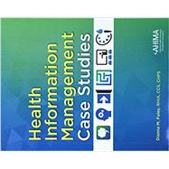 HEALTH INFORMATION MGMT.CASE STUDIES by Foley, 9781584264583