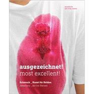 Ausgezeichnet! / Most Excellent! by Bruhn, Ines; Brugger, Monika; Brummert, Ulrike; Weber-stöber, Christianne; Pieken, Gorch, 9783897904583