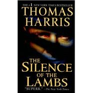 The Silence of the Lambs by Thomas Harris, 9780312924584