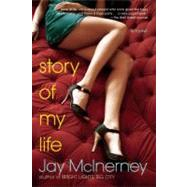 Story of My Life by Jay McInerney, 9780802144584