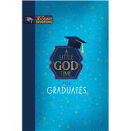A Little God Time for Graduates by Broadstreet Publishing Group Llc, 9781424554584