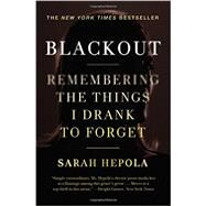 Blackout by Hepola, Sarah, 9781455554584
