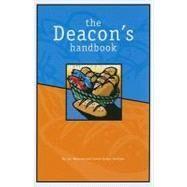 The Deacon's Handbook by Wiersma, Lori, 9781592554584