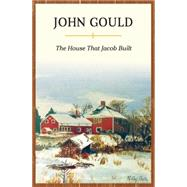 The House That Jacob Built by Gould, John, 9781608934584