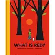 What Is Red? by Gottlieb, Suzanne; Bobri, Vladimir, 9781851244584