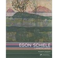 Egon Schiele Landscapes by Leopold, Rudolf, 9783791344584