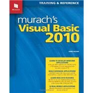 Murach's Visual Basic 2010: Training & Reference by Boehm, Anne; Murach, Mike, 9781890774585
