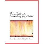 Fabric Rolls and Documents of York Minster by Raine, Illustrated By John Browne James, 9780554554587