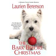 The Bark Before Christmas by Berenson, Laurien, 9780758284587
