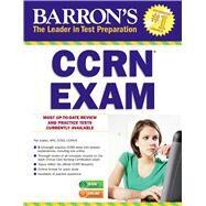 Barron's Ccrn Exam by Juarez, Pat, 9781438004587