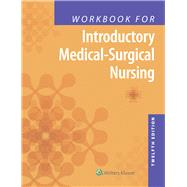 Introductory Medicalsurgical Nursing by Timby, Barbara Kuhn, 9781496354587