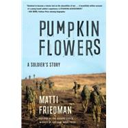 Pumpkinflowers by Friedman, Matti, 9781616204587