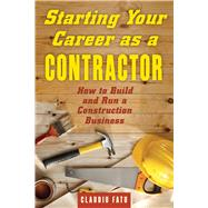 Starting Your Career As a Contractor by Fatu, Claudiu, 9781621534587