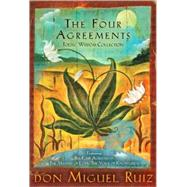 Four Agreements Toltec Wisdom Collection : Featuring the Four Agreements, the Mastery of Love, and the Voice of Knowledge by Ruiz, Don Miguel, 9781878424587