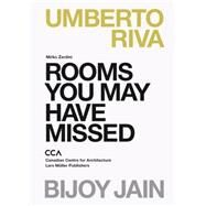 Rooms You May Have Missed by Zardini, Mirko, 9783037784587