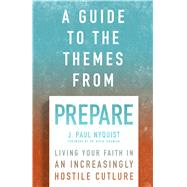A Guide to the Themes from Prepare by Nyquist, J. Paul, 9780802414588