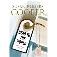 Dead to the World by Cooper, Susan Rogers, 9780727884589