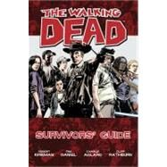 Walking Dead Survivors Guide TP by Adlard, Charlie; Rathburn, Cliff; Daniel, Tim; Kirkman, Robert, 9781607064589