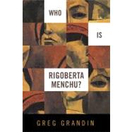 Who Is Rigoberta Menchu  Pa by Grandin,Greg, 9781844674589