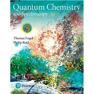 Physical Chemistry Quantum Chemistry and Spectroscopy by Engel, Thomas; Reid, Philip, 9780134804590