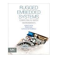 Rugged Embedded Systems by Vega, Augusto; Bose, Pradip; Buyuktosunoglu, Alper, 9780128024591