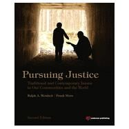 Pursuing Justice: Traditional and Contemporary Issues in Our Communities and the World by Weisheit; Ralph, 9780323294591