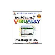 Teach Yourself VISUALLY<sup>TM</sup> Investing Online by Hawthorne, Fran, 9780764534591