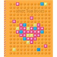Make This Book by Make Believe Ideas, 9781783934591