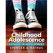 Childhood and Adolescence Voyages in Development by Rathus, Spencer A., 9781305504592