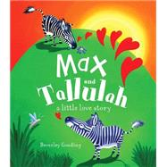 Max and Tallulah by Parragon Books, 9781472364593