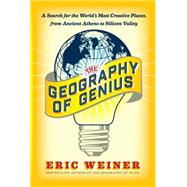 The Geography of Genius by Weiner, Eric, 9781501124594