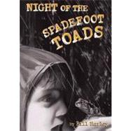 Night Of The Spadefoot Toads by Harley, Bill, 9781561454594