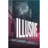 Illusive by Lloyd-Jones, Emily, 9780316254595