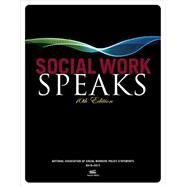 Social Work Speaks by NASW Press, 9780871014597