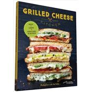Grilled Cheese Kitchen by Gibson, Heidi; Pollak, Nate (CON); Achilleos, Antonis, 9781452144597