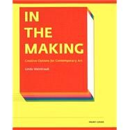 In the Making by Weintraub, Linda, 9781891024597