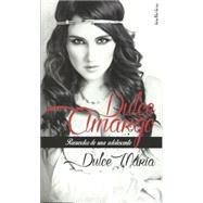 Dulce amargo / Dulce Maria by Maria, Dulce, 9786079344597