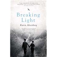 Breaking Light by Altenberg, Karin, 9781681444598
