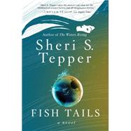 Fish Tails by Tepper, Sheri S., 9780062304599