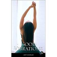 Good Vibrations 9781562014599U