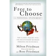 Free to Choose by Friedman, Milton, 9780156334600